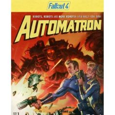 Акция на Игра Fallout 4 – Automatron для ПК (Ключ активации Steam) от Allo UA